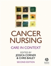 Cancer Nursing: Care in Context