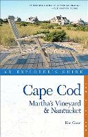 Cape Cod, Martha's Vineyard, and Nantucket
