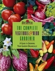 The Complete Vegetable & Herb Gardener